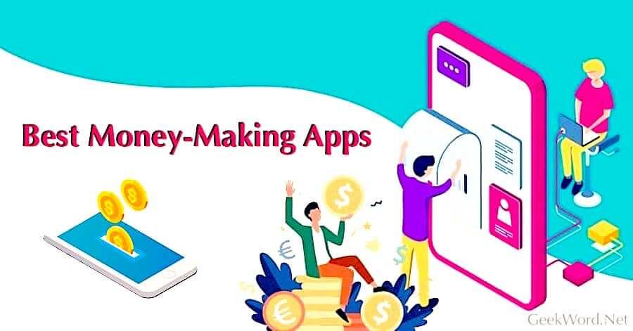 Top 5 Apps to make Money Online in 2021